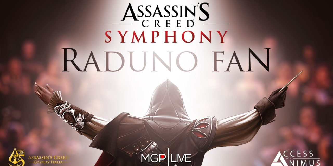 Assassin's Creed Symphony – Raduno Fan